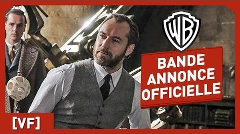 Les Animaux Fantastiques Les Crimes de Grindelwald - Bande Annonce Officielle (VF)