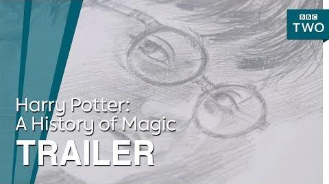 Harry Potter- A History of Magic - Trailer - BBC Two