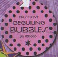 FirstLoveBeguilingBubbles.jpg