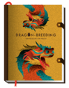 Dragon-Breeding for Pleasure and Profit