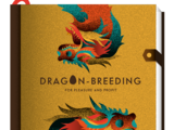 Dragon Breeding for Pleasure and Profit