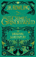 Fantastic Beasts The Crimes of Grindelwald. The Original Screenplay (signed copy)