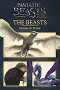 Fantastic Beasts and Where to Find Them Cinematic Guide The Beasts Обложка 2017 Scholastic Inc
