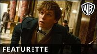 Fantastic Beasts and Where to Find Them – A New Hero Featurette – Warner Bros