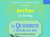Le Quidditch à travers les âges (réel)