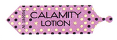 Calamity Lotion Label