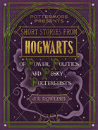 MinaLima Store - Short Stories From Hogwarts Of Power, Politics and Pesky Poltergeists