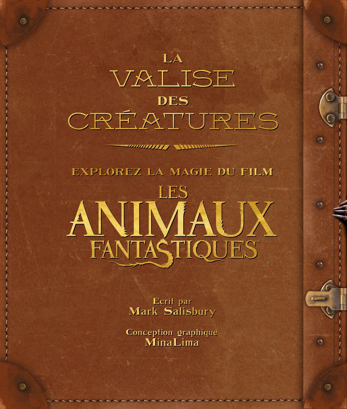 La Valise Des Creatures Explorez La Magie Du Film Les