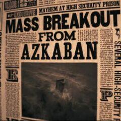 «Массовый побег из Азкабана»