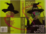 Wizards Are from Neptune, Witches Are from Saturn