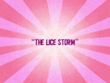 The Lice Storm