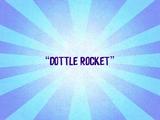 Dottle Rocket