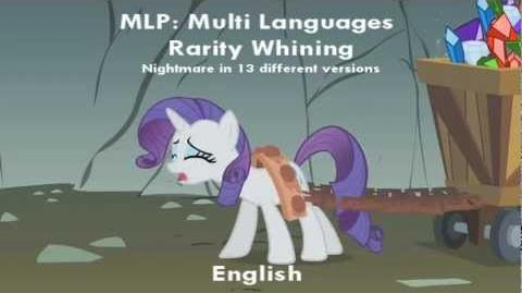 MLP FiM - Rarity Whining - Multi Language
