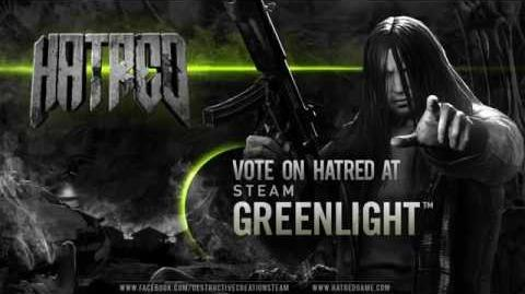 "Hatred- Steam Greenlight ""Call To Arms"" Teaser"