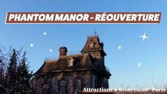 -ROUVERTURE- Phantom Manor à Disneyland® Paris