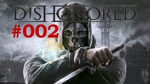 002 Let's Play Dishonored Erste Hilfe TheXardas94 HD DE BLIND
