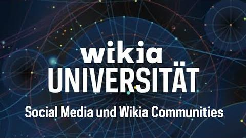 Wikia Universität Social Media und Wikia Communities