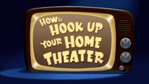 How to Hook Up Your Home Theater - title card