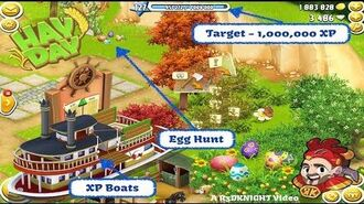 Hay Day - XP Boats, Easter Egg Hunt, Working on a Million XP