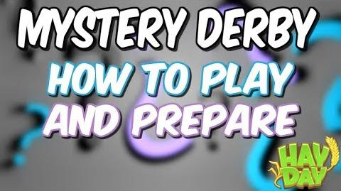 HAY DAY-MYSTERY DERBY-TIPS TO PREPARE AND PLAY!!