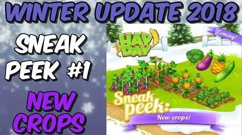 HAY DAY-SNEAK PEEK 1!! NEW CROPS!! WINTER UPGRADE 2018!!