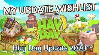Hay Day Update 2020 My Update Wishlist & Ideas!