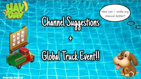 Hay Day Live - Channel Suggestions + Global Truck Event!