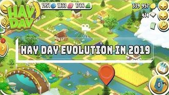 Hay Day Evolution in 2019