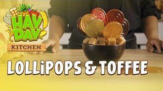 Hay Day Kitchen Lollipops & Toffee 🍭