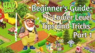 Hay Day Beginner's Guide Lower Level Tips and Tricks (Part 1)