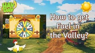 Hay Day How to Get Fuel in The Valley?