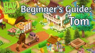 Hay Day Beginner's Guide Tom