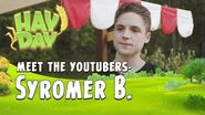 Hay Day Meet the YouTubers - SyromerB