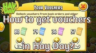 Hay Day How to Get Vouchers?