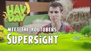 Hay Day Meet the YouTubers - SuperSight