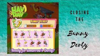 Hay Day Closing the Bunny Derby 🐰