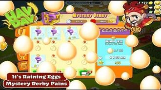 Hay Day Mystery Derby Pains - Its Raining Eggs