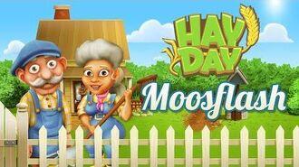 Hay Day MoosFlash 2