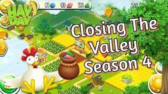 Hay Day Closing The Valley Season 4