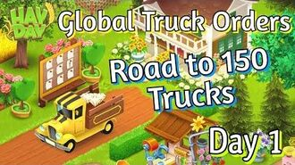 Hay Day Global Truck Orders - Road to 150 Truck Orders! (Day 1)