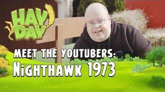 Hay Day Meet the YouTubers - Nighthawk 1973