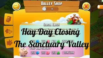 Hay Day Closing the Sanctuary Valley