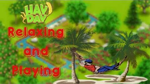 Hay Day - Relaxing and playing, talking about the upcoming events for Hay Day week 24.
