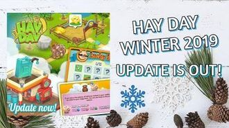 Hay Day Winter Update 2019 - New Valley Features!