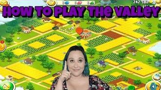 Hay Day-How to Play The Valley!!
