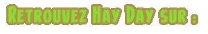RetrouvezHayDaySur