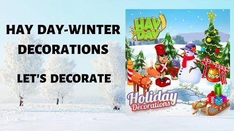 Hay Day Christmas is coming Christmas Decorating