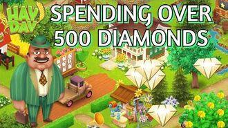 Hay Day Spending Over 500 Diamonds!