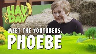 Hay Day Meet the YouTubers - Phoebe
