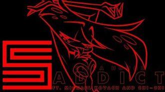 Silva Hound ft. Michael Kovach and Chi-Chi - Addict